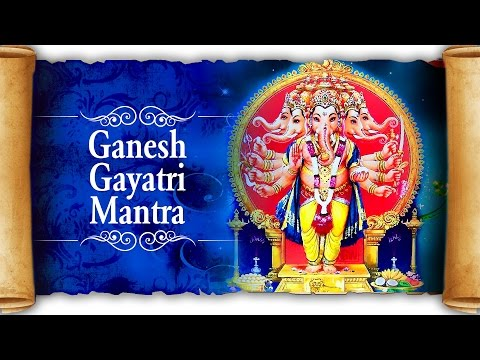 Ganesh Gayatri Mantra 108 by Suresh Wadkar | Om Ekadantaya Vidmahe | Ganesh Mantra For Success