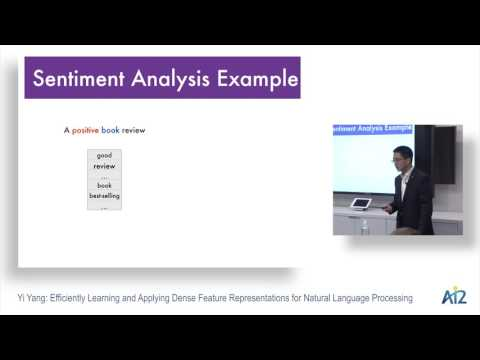 Yi Yang:  Efficiently Learning and Applying Dense Feature Representations for NLP