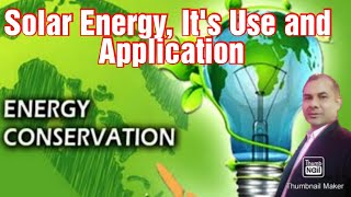 EnCon_Live Session-05: Solar Energy | It's Use And Application | Hindi | English