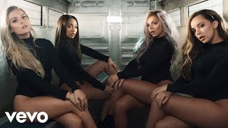 Little Mix Woman Like Me Official Video Ft Nicki Minaj
