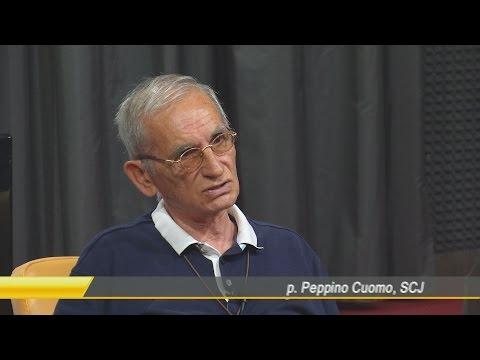 SPECIALE INTERVISTE: P. PEPPINO CUOMO SCJ