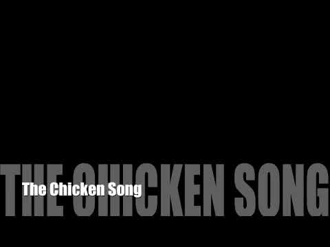 The Chicken Song
