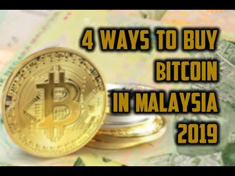 4 Ways To Buy Bitcoin In Malaysia 2019