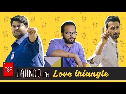 Laundo Ka Love Triangle | TSP's Bhai Bhai