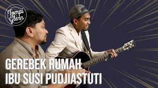 Ngamen ke Rumah Susi Pudjiastuti: Grebek Rumah Bu Susi Pudjiastuti (Part 1) | Tompi & Glenn MP3