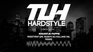 kraantje pappie feesttent dr rude s xq holland xxl remix free release hq hd