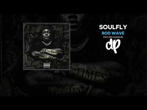 Rod Wave - SoulFly (FULL MIXTAPE)