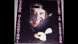 Nando Dixkontrol - Welcome To Cybertron (Original Version) (A)