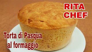TORTA  DI PASQUA AL FORMAGGIO di RITA CHEF.