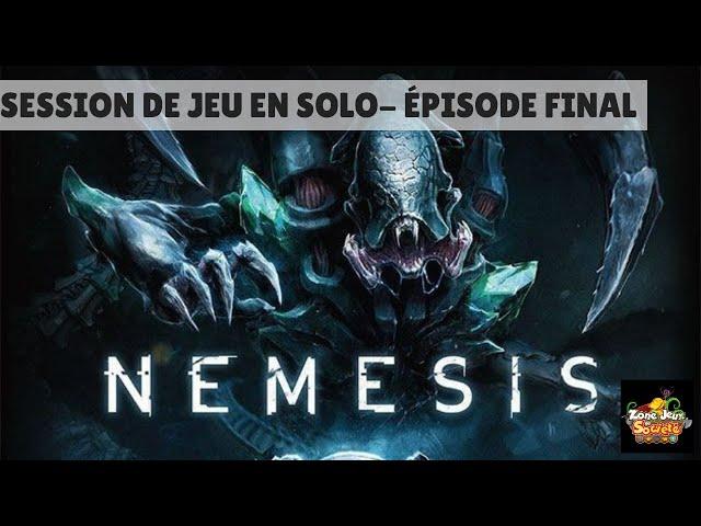 Session de jeu en solo (Coop) de Nemesis - Episode Final