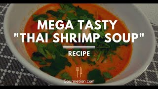 Mega tasty &quotThai Shrimp Soup&quot Recipe - 1 minute