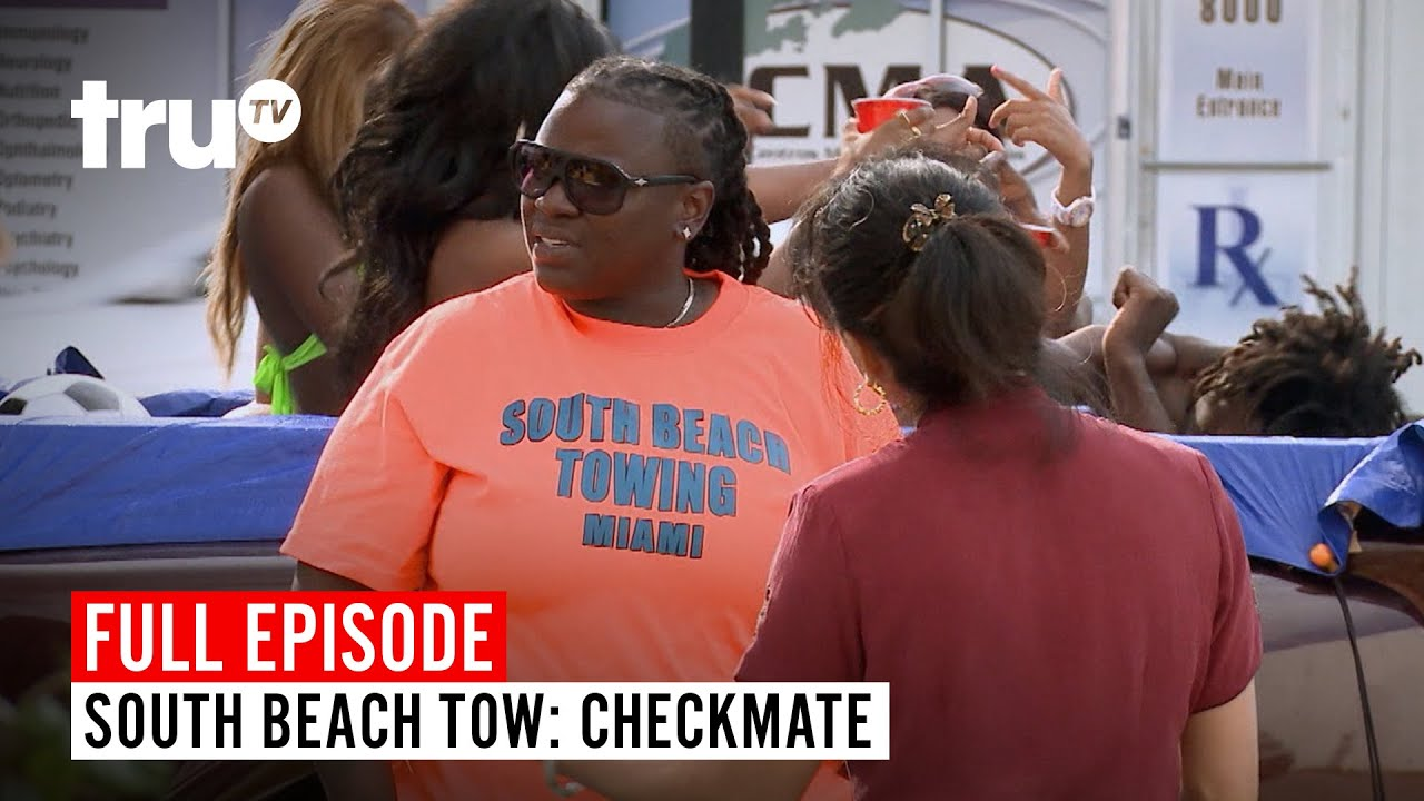 Download South Beach Tow | Season 7: Checkmate | Watch the Full Episode | truTV