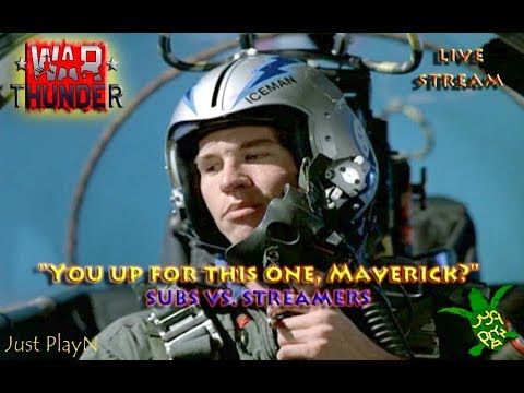 "War Thunder / MP / Custom Battle / Air battle / ""You ready for This Maverick?"" 2/17/18"