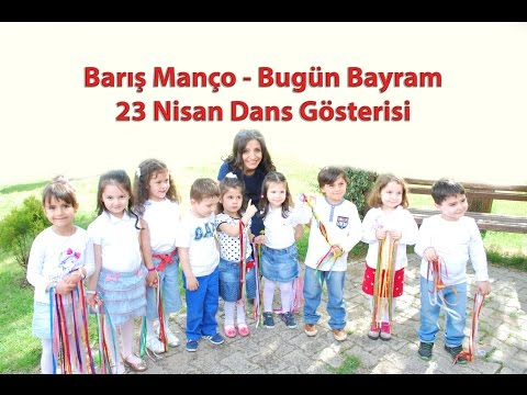 Minik Kalpler Ana Sınıfı - Barış Manço Bugün Bayram 23 Nisan Dans Gösterisi