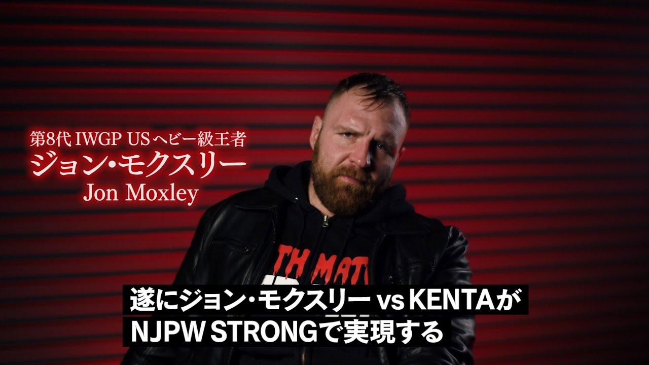 【NJPW STRONG】決戦目前!ジョン・モクスリーからKENTAへラストメッセージ‼︎