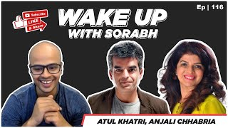 Mental Health Chat w. Dr Anjali Chhabria & @Atul Khatri | Wake Up With Sorabh |
