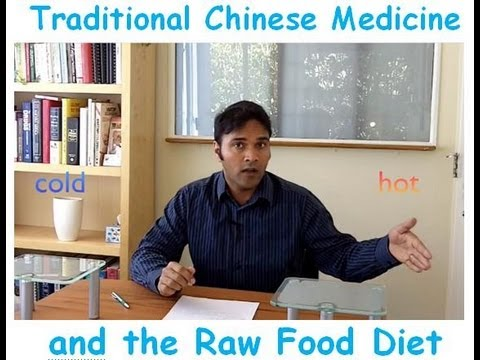 Raw Food Diet and Traditional Chinese Medicine