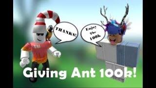 Giving Ant 100k In Roblox Bloxburg