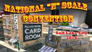 The National N Scale Convention 2018 - Salt Lake City
