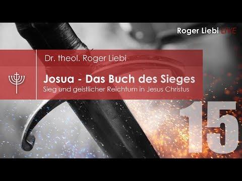 Josua - Sieg und geistlicher Reichtum in Jesus Christus - Teil 15 (Josua 15-17)