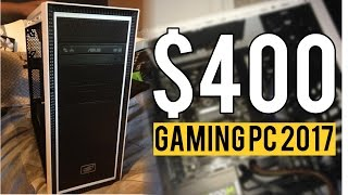 build a 400 budget gaming pc for 2017 intel kaby lake