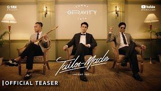 [GRAVITY] TAILOR-MADE (เทลเลอร์เมด) - SUNNY x JETS [Official Teaser]