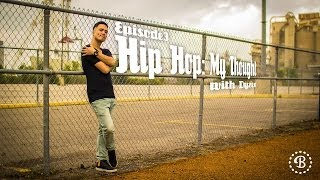 HIP HOP: MY THOUGHT // EP. 3 // BBOY DYZEE