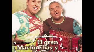 El Gran Martin Elias - Sin Ti No Tengo Nada