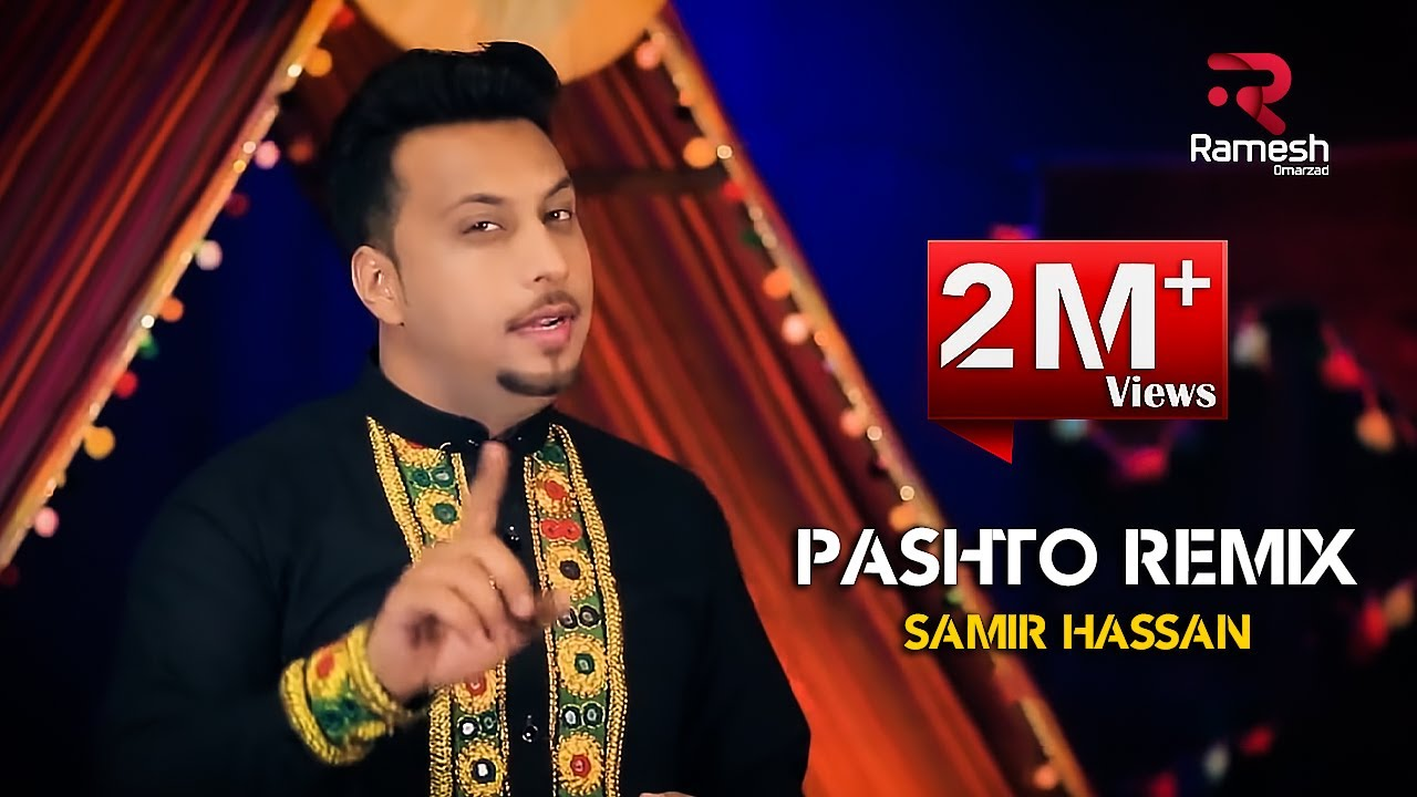 Download Samir Hassan - Pashto Remix OFFICIAL VIDEO HD