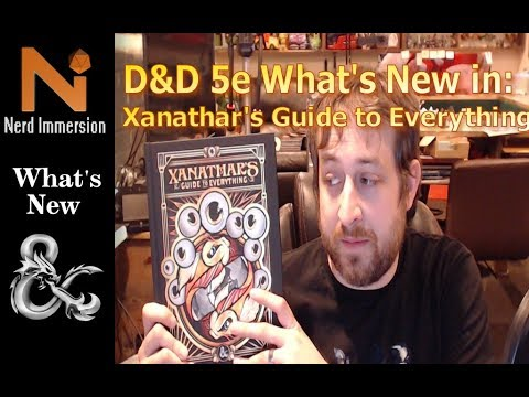 What's New in Xanathar's Guide to Everything? | Nerd Immersion