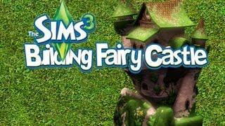 The Sims 3 - Building Fairy Castle