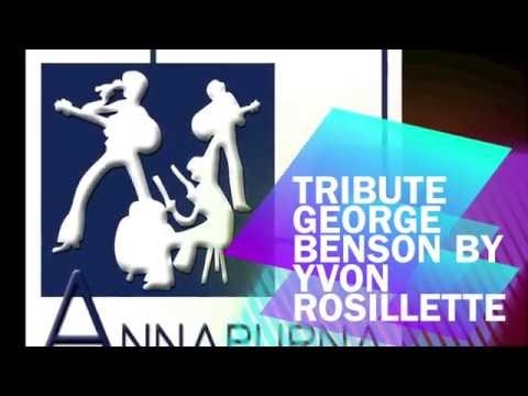 Tribute George Benson by Yvon Rosillette