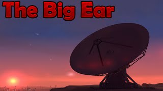 """The Big Ear"" [Nuevo Misterio] 