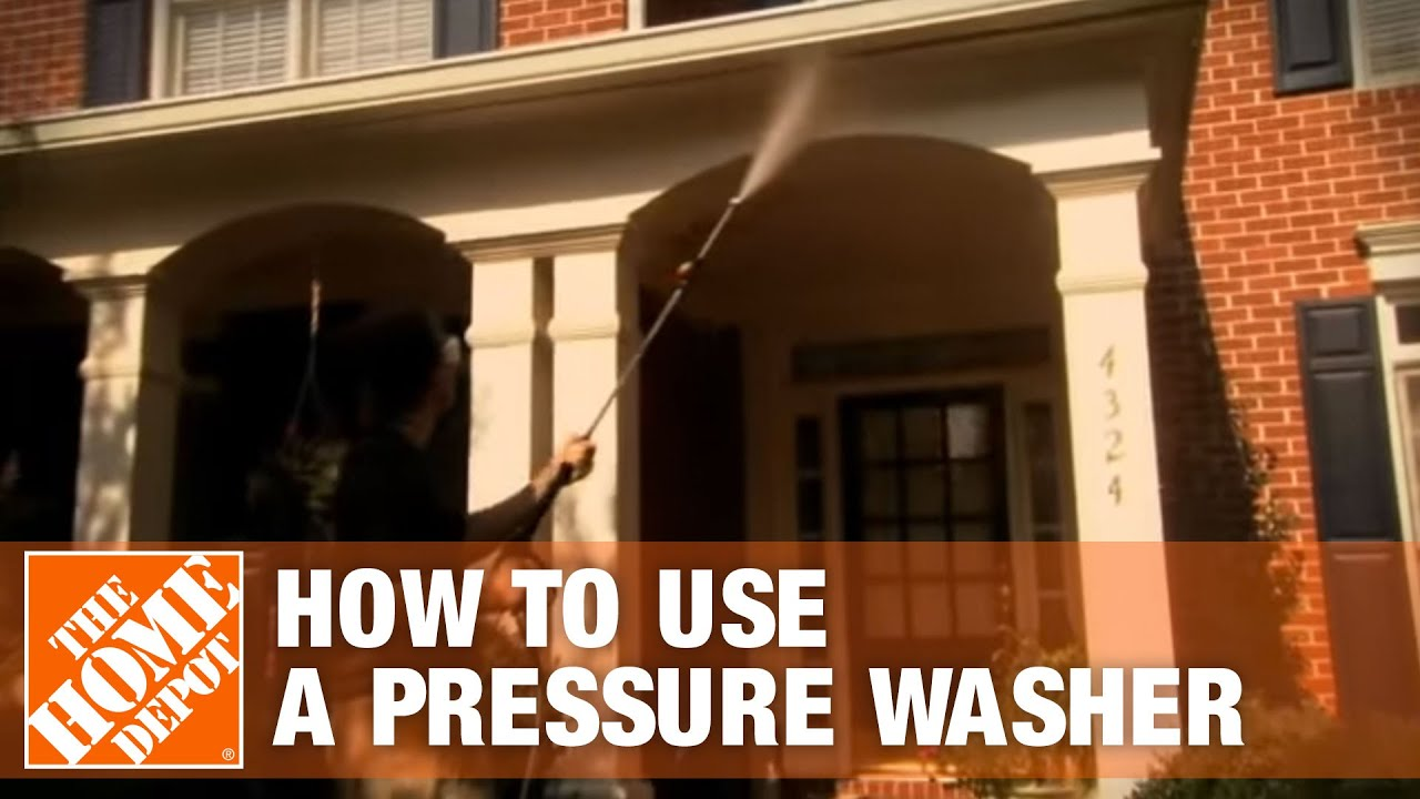 How To Use A Pressure Washer The Home Depot