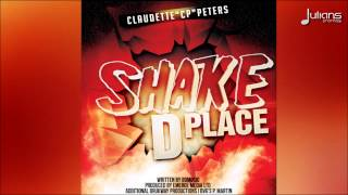 "Claudette Peters - Shake D Place ""2015 Soca"" (Antigua)"