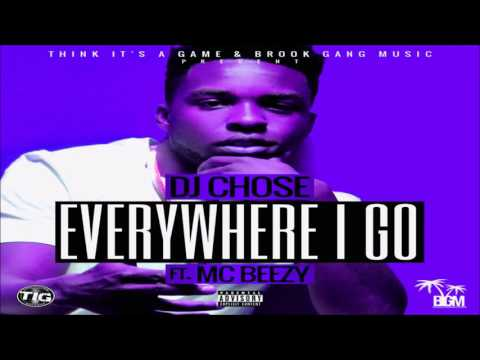 DJ Chose - Everywhere I go Ft. MC Breezy BASS BOOSTED AND SLOWED