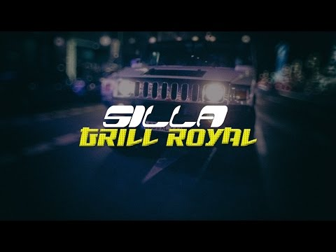 Silla - Grill Royal (Official Video)
