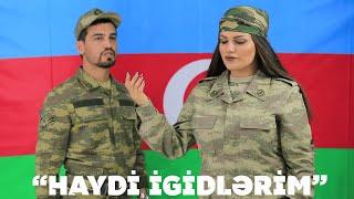 Bahar LetifQizi & Cəmil Əfəndi - Haydi İgidlərim (Official Video)