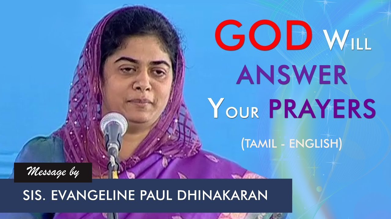 God Will Answer Your Prayers (Tamil - English) | Sis. Evangeline Paul Dhinakaran
