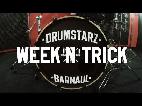 Week'N'Trick #1 - DRUMSTARZ BARNAUL