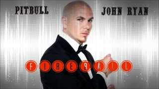 Pitbull ft. John Ryan -  Fireball (Audio)