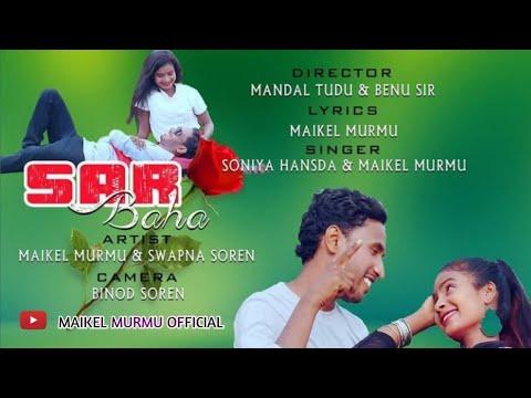 Santali Video Song - Sar Gulab Baha