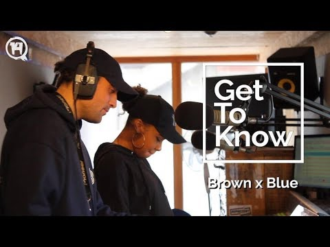 Get To Know Episode 3: Brown x Blue