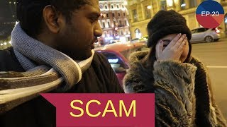How I Got Scam By Girl In Saint Petersburg  || Russia