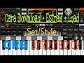 Cara Download + Estrak + Load Set/style Org 2017/2018/2019