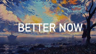 Download Post Malone - Better Now (Clean) Mp3 and Videos