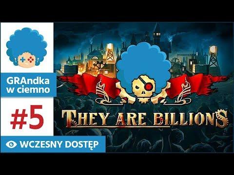 They Are Billions PL #5 | II: d 33-46 | Kamienie na lamienie