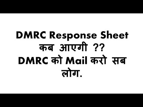 Confusion over DMRC Response Sheet | DMRC Answer Key | DMRC Exam