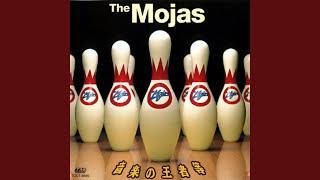 The Mojas - 成り行きの感情で