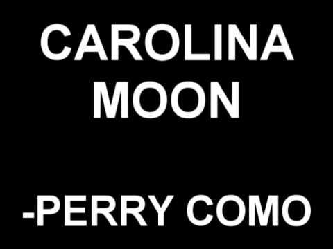Carolina Moon - Perry Como